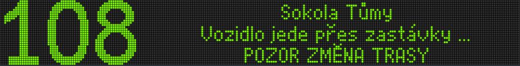 Možné uspořádání textů na vnějším čelním LED panelu VLP 30 × 240.